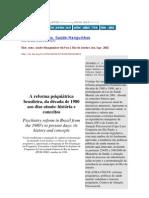 A reforma psiquiátrica brasileira da década de 1980 aos dias atuais história e conceitos