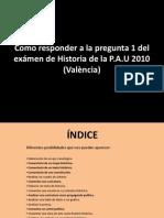 Sobre las Fuentes historicas 1ª preg. del ex de PAU