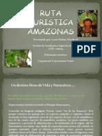 Presentación Ruta turística Amazonas.