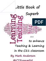 The Little Book of Superb ICT to enhance Teaching and Learning in the C21 classroom