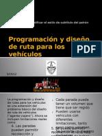 Programación y diseño de ruta para los vehículos