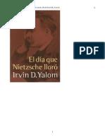 El Dia Que Nietzsche Lloro, Irvin D Yalom