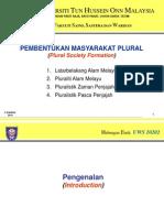 Hubungan etnik  Pembentukan Masyarakat Plural