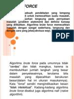 Tugas PKB Moch. Atiq Khamdi 09622067 Metode Brute Force