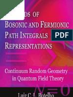 Bothelo L. C. L. - Methods of Bosonic and Fermionic Path Integrals Representations Continuum - Random Geometry in Quantum Field Theory (Nova, 2009)