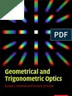 Geometric and Trigonometric Optics - E. Dereniak, T. Dereniak Cambridge, 2008) WW