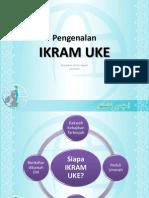 Pengenalan IKRAM UKE
