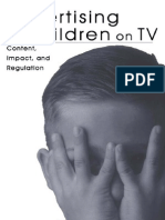 Advertising to Children on Tv Content, Impact, And Regulation