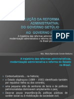 Trajetória das reformas administrativas