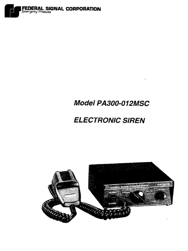 federal pa300 siren wiring diagram federal signel pa300 012msc siren  federal signel pa300 012msc siren