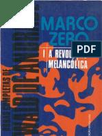 ANDRADE, Oswald - Obras completas Vol 3 - Marco Zero I-  A Revolução melancólica