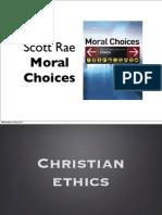 Rae, Moral Choices