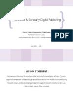 The Center & Digital Scholarly Publishing