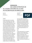45 Oliva, Raul Et Pujadas, Anna La ad Como Estrategia de Activismo Historia de La Casa Autoconstruida en Barcelona