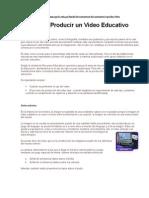 Cómo Producir un Video Educativo