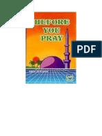 Before You Pray - Captain Anas Bin Abdul Hameed Al-Gawz