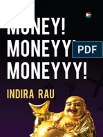 Money! Moneyy! Moneyyy! by Indira Rau