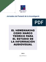 El newsmaking como marco teórico