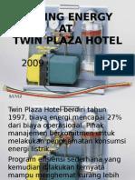 Energy Saving Twin Plaza Hotel