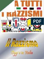 Il Razzismo Di Oggi e in Italia2