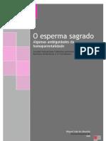 Almeida, Miguel Vale de. O Esperma Sagrado
