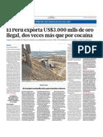 El Perú exporta  US3 mil millones de oro ilegal dos veces mas que por cocaína