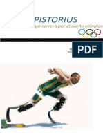 Oscar Pistorius Una Larga Carrera Por el Sueño Olimpico