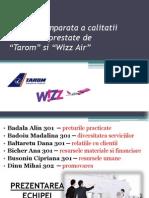 Analiza Comparativa Tarom Wizz Air