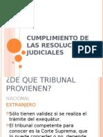 Cumplimiento resoluciones judiciales