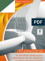 Przewodnik w zakresie prowadzenia procedur wyboru lokalizacji i prognozowania oddziaływań na środowisko farm wiatrowych na polskich obszarach morskich