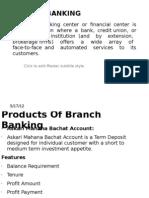 Branch Banking