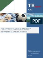 Troppo Popolare Per Fallire - I Numeri Del Calcio Europeo - TB Report n. 2 - www.tifosobilanciato.it