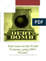 End Game for the World Economy Going 100 Per Cent Private