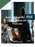 notas-de-estudio-sobre-la-vida-y-trabajo-del-predicador-por-willie-alvarenga