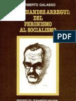 Norberto Galasso - Juan Jose Hernandez Arregui