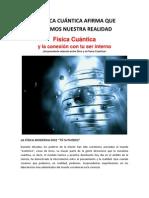 Fisica Cuantica- Creamos Nuestra Realidad