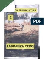 Colección Permacultura 2 - Labranza Cero