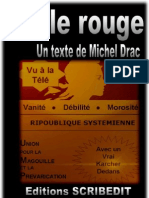 Pillule Rouge , michel Drac
