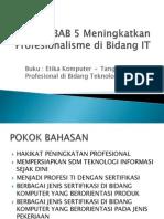 Etika Profesi Amiktb BAB 5 Meningkatkan Profesionalisme Di Bidang