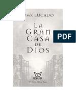 La Gran Casa de Dios - Max Lucado.
