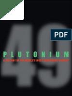 Plutonium a History of the Worlds Most Dangerous Element