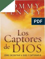 Tommy Tenney Los Captores de Dios