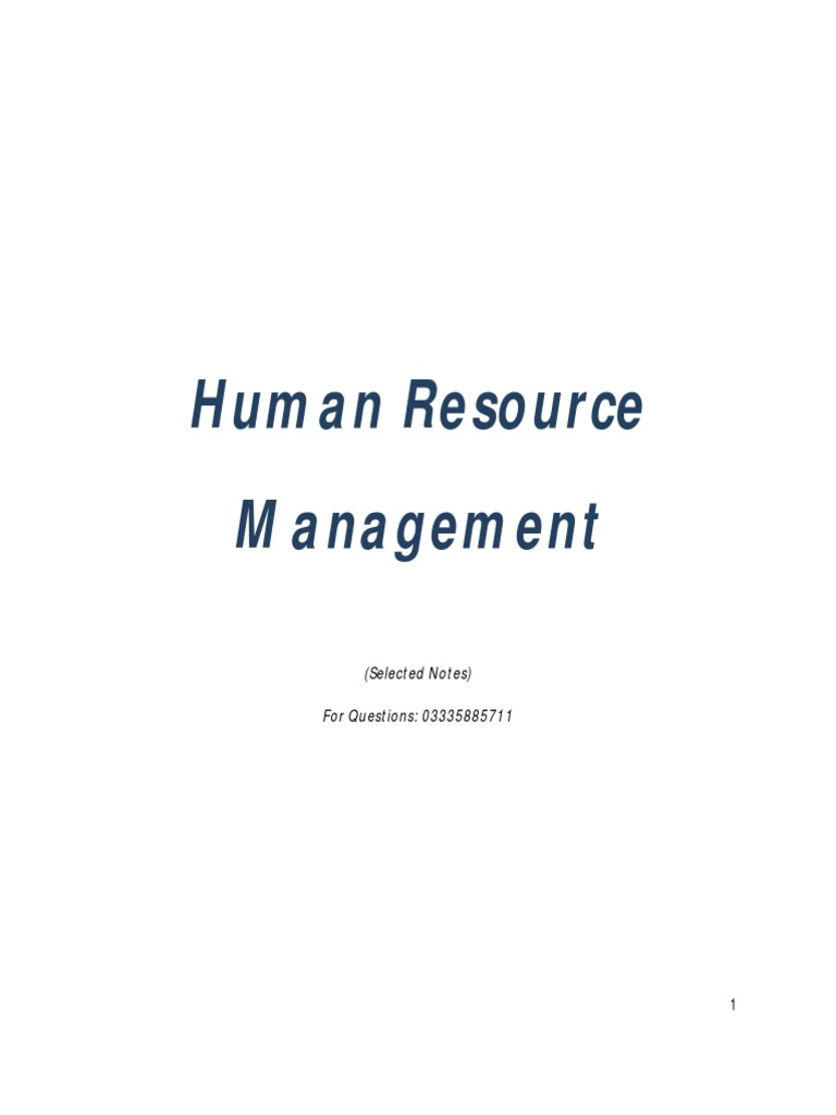 human resources notes Complete human resources - business studies notes this student studied: hsc - year 12 - business studies role of human resource management strategic role of hr the number one strategic role of most businesses is to maximise profits.
