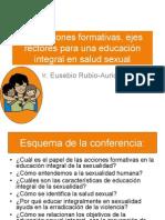 las acciones formativas, ejes rectores para una educación integral en la salud sexual.