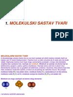 1.  MOLEKULSKI SASTAV TVARI