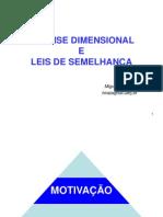 Análise Dimensional e Leis de Semelhança