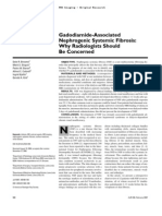 Gadolinium Associated Nephrogenic Systemic Fibrosis - Why Radiologists Should Be Concerned
