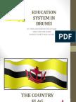 Education System in Brunei