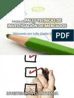 Principales técnicas de Investigación de Mercados.