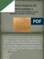 ESTADOS UNIDOS DE NORTEAMÉRICA. ESBOZO DE SU EVOLUCION HISTORICA Y DE SUS CIMIENTOS SOCIALES Y CULTURALES